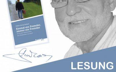 """Online-Lesung mit Oskar Georg Siebert """"Einmal ein Fremder, immer ein Fremder"""""""